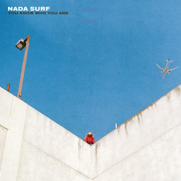 "NADA SURF ""You know who you are"" CD"