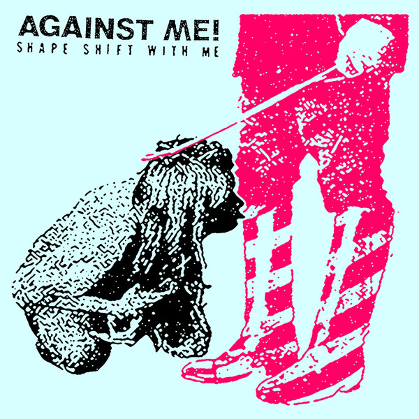 "AGAINST ME ""Shape shift with me"" 2LP"