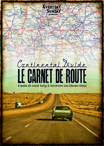 "CONTINENTAL DIVIDE ""le carnet de route"" Mag+CD"