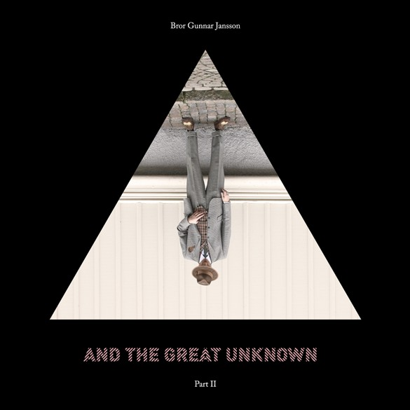 "BROR GUNNAR JANSSON ""& the great unknown part II"" CD"