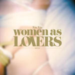 "XIU XIU ""Women as lovers"" CD"