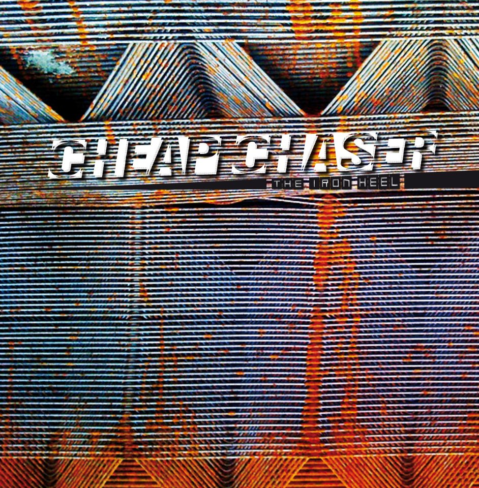 "CHEAP CHASER ""The iron heel"" LP"