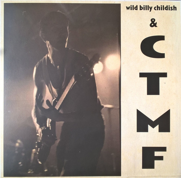 "WILD BILLY CHILDISH & CTMF ""Sq 1"" LP"