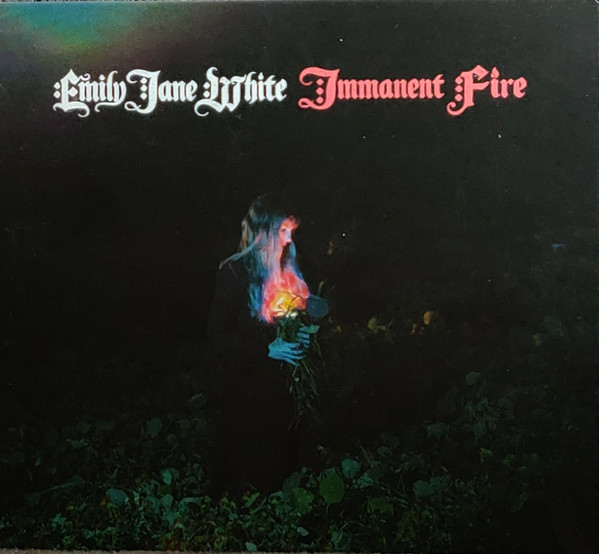 "EMILY JANE WHITE ""Imminent fire"" VINYL"