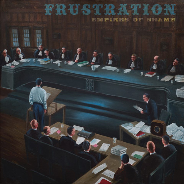 "FRUSTRATION ""Empires of shame"" LP"