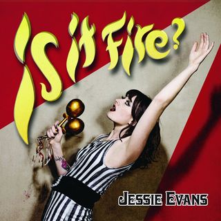 "JESSIE EVANS ""Is it fire?"" CD"