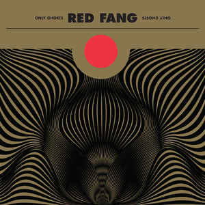 "RED FANG ""Only ghosts"" LP"