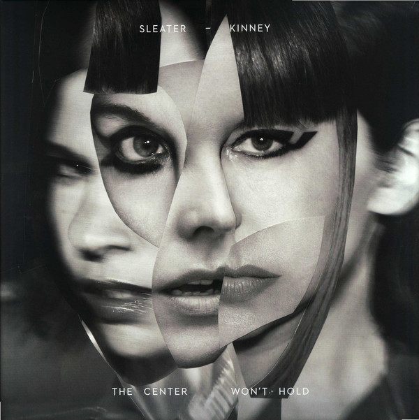 "SLEATER KINNEY ""The center won't hold"" VINYL"