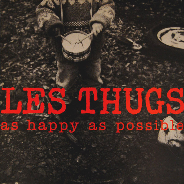 "LES THUGS ""As happy as possible"" 2LP"