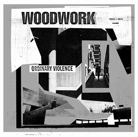 "WOODWORK ""Ordinary violence"" LP"